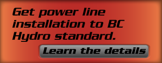 Get power line installation to BC Hydro standard. Learn the details